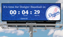 The Los Angeles Dodgers used a digital billboard to countdown the time to the next game.